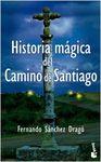 HISTORIA MAGICA DEL CAMINO DE SANTIAGO [BOLSILLO]