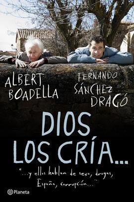 DIOS LOS CRIA...