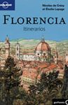 FLORENCIA. ITINERARIOS -GEOPLANETA -LONELY PLANET