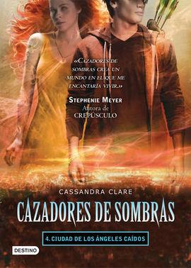 CAZADORES DE SOMBRAS 4. LA CIUDAD DE LOS ANGELES