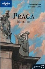 PRAGA. ITINERARIOS -GEOPLANETA -LONELY PLANET