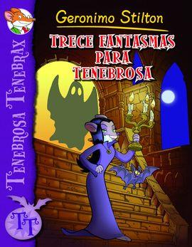TRECE FANTASMAS PARA TENEBROSA -TENEBROSA TENEBRAX