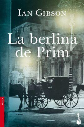 BERLINA DE PRIM, LA [BOLSILLO]