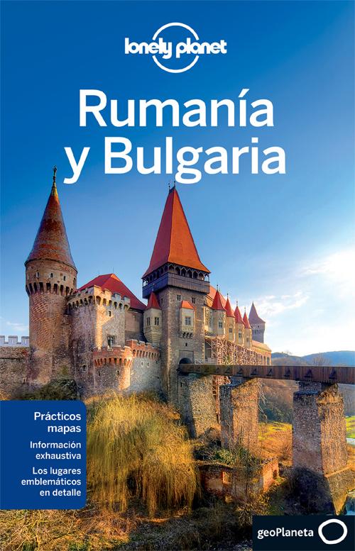 RUMANIA Y BULGARIA -GEOPLANETA -LONELY PLANET