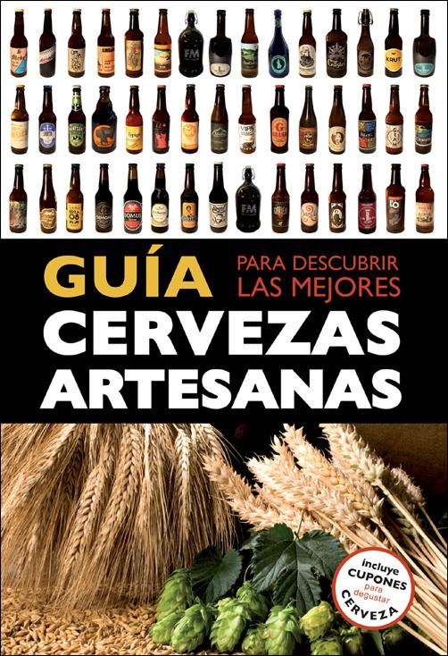 GUIA PARA DESCUBRIR LAS MEJORES CERVEZAS ARTESANAS