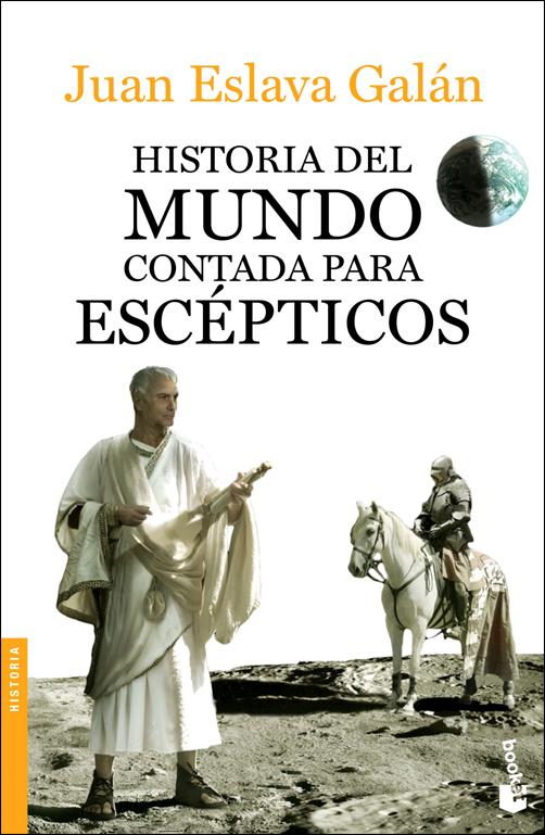 HISTORIA DEL MUNDO CONTADA PARA ESCEPTICOS [BOLSILLO]