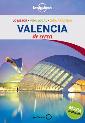 VALENCIA. DE CERCA -GEOPLANETA -LONELY PLANET