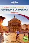 FLORENCIA Y LA TOSCANA. DE CERCA -GEOPLANETA -LONELY PLANET