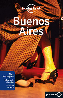 BUENOS AIRES -GEOPLANETA -LONELY PLANET