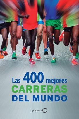 400 MEJORES CARRERAS DEL MUNDO, LAS