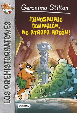 DINOSAURIO DORMILON, NO ATRAPA RATON!