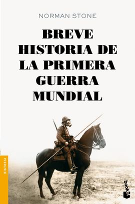 BREVE HISTORIA DE LA PRIMERA GUERRA MUNDIAL [BOLSILLO]