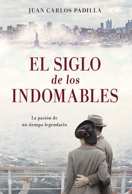 SIGLO DE LOS INDOMABLES, EL