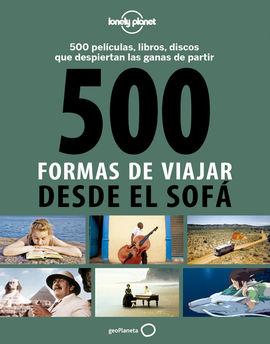 500 FORMAS DE VIAJAR DESDE EL SOFA