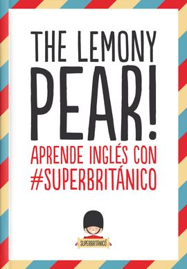THE LEMONY PEAR!