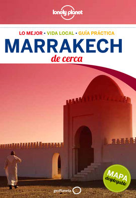 MARRAKECH. DE CERCA -GEOPLANETA -LONELY PLANET