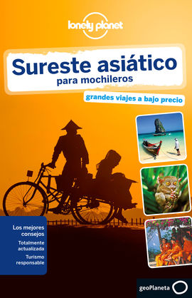 SURESTE ASIATICO PARA MOCHILEROS -GEOPLANETA -LONELY PLANET