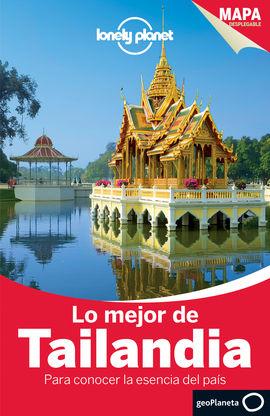 TAILANDIA, LO MEJOR DE [DISCOVER] -GEOPLANETA -LONELY PLANET