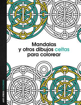 CELTAS. MANDALAS Y OTROS DIBUJOS CELTAS PARA COLOREAR