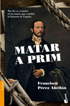 MATAR A PRIM [BOLSILLO]
