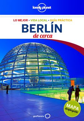 BERLIN. DE CERCA -GEOPLANETA -LONELY PLANET