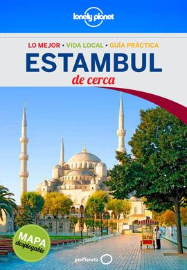 ESTAMBUL. DE CERCA -GEOPLANETA -LONELY PLANET