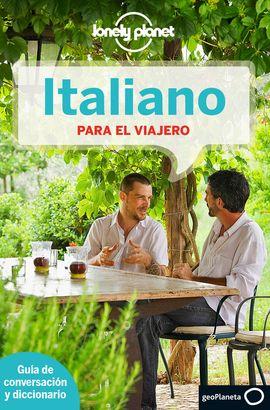ITALIANO PARA EL VIAJERO -GEOPLANETA -LONELY PLANET