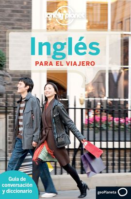 INGLES PARA EL VIAJERO -GEOPLANETA -LONELY PLANET