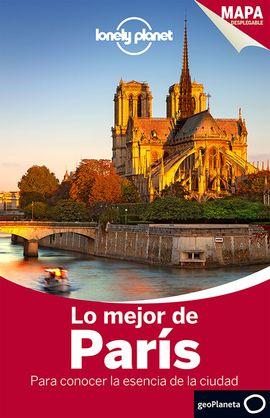 PARIS, LO MEJOR DE [DISCOVER] -GEOPLANETA -LONELY PLANET