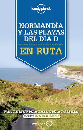 NORMANDIA Y LAS PLAYAS DEL DIA D .EN RUTA -LONELY PLANET -GEOPLANETA