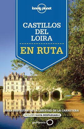 CASTILLOS DEL LOIRA. EN RUTA -LONELY PLANET -GEOPLANETA