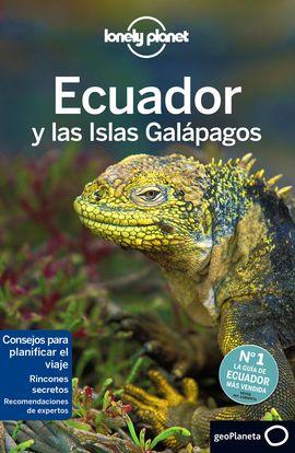 ECUADOR Y LAS ISLAS GALAPAGOS -LONELY PLANET -GEOPLANETA