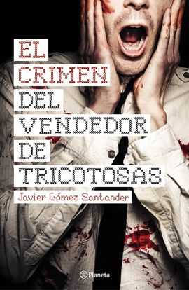 CRIMEN DEL VENDEDOR DE TRICOTOSAS, EL