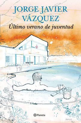ULTIMO VERANO DE JUVENTUD