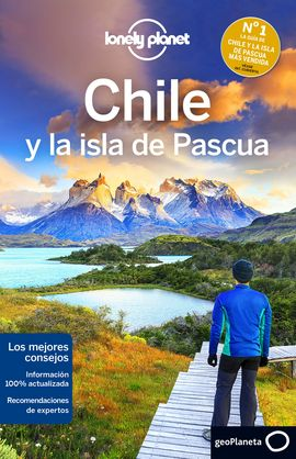 CHILE Y LA ISLA DE PASCUA -GEOPLANETA -LONELY PLANET