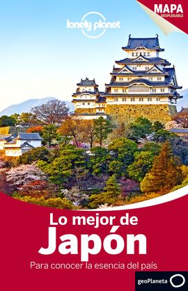 JAPON, LO MEJOR [DISCOVER] -GEOPLANETA -LONELY PLANET