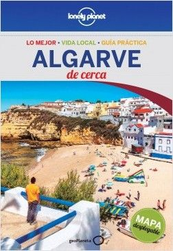 ALGARVE. DE CERCA -GEOPLANETA -LONELY PLANET
