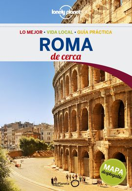 ROMA. DE CERCA -GEOPLANETA -LONELY PLANET