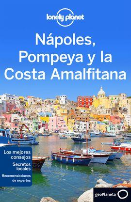 NAPOLES, POMPEYA Y LA COSTA AMALFITANA -GEOPLANETA -LONELY PLANET