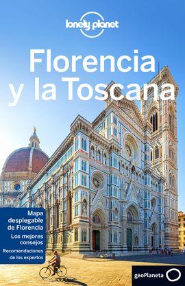 FLORENCIA Y LA TOSCANA -LONELY PLANET -GEOPLANETA