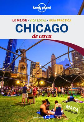 CHICAGO. DE CERCA -GEOPLANETA -LONELY PLANET