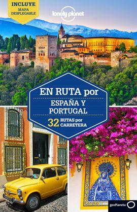 ESPA�A Y PORTUGAL. EN RUTA POR -LONELY PLANET -GEOPLANETA