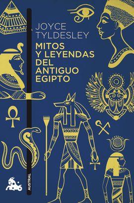 MITOS Y LEYENDAS DEL ANTIGUO EGIPTO