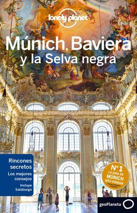 MUNICH, BAVIERA Y LA SELVA NEGRA -GEOPLANETA -LONELY PLANET