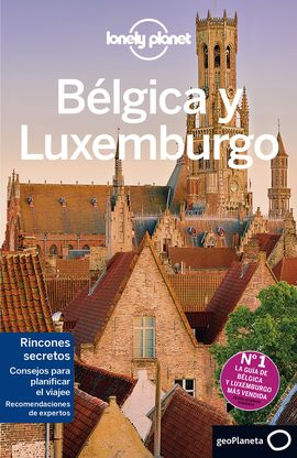 BELGICA Y LUXEMBURGO -GEOPLANETA -LONELY PLANET