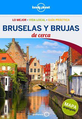 BRUSELAS Y BRUJAS. DE CERCA -GEOPLANETA -LONELY PLANET