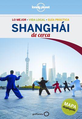 SHANGHAI. DE CERCA -GEOPLANETA -LONELY PLANET