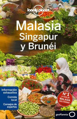 MALASIA, SINGAPUR Y BRUNEI -GEOPLANETA -LONELY PLANET