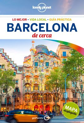 BARCELONA. DE CERCA -GEOPLANETA -LONELY PLANET