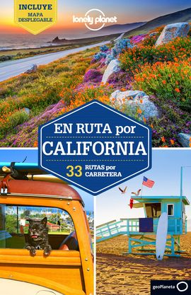 CALIFORNIA, EN RUTA POR -GEOPLANETA -LONELY PLANET